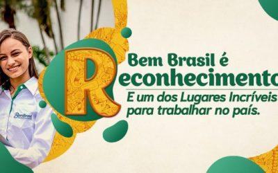 Bem Brasil é destaque entre as melhores empresas na gestão de pessoas